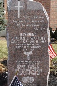 This monument serves to help us remember the heroism of Rev. Charles J. Watters