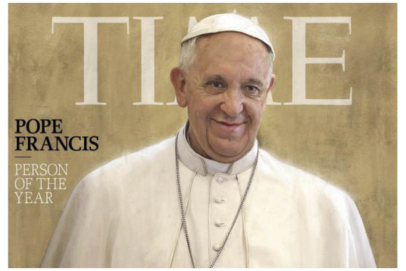 POPE FRANCIS – TIME MAGAZINE PERSON OF THE YEAR:  WHAT CAN WE LEARN FROM THIS?