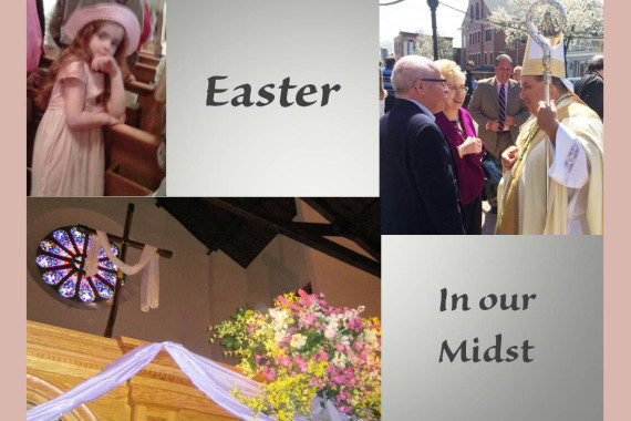 Easter in Our Midst