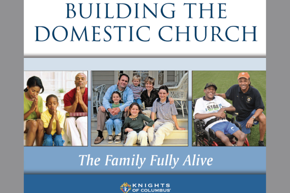 The Family:  The Domestic Church