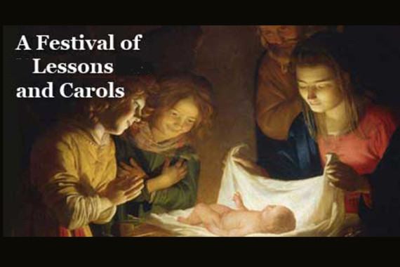 LESSONS AND CAROLS: A FESTIVAL IN WORD AND SONG TO PREPARE FOR CHRISTMAS